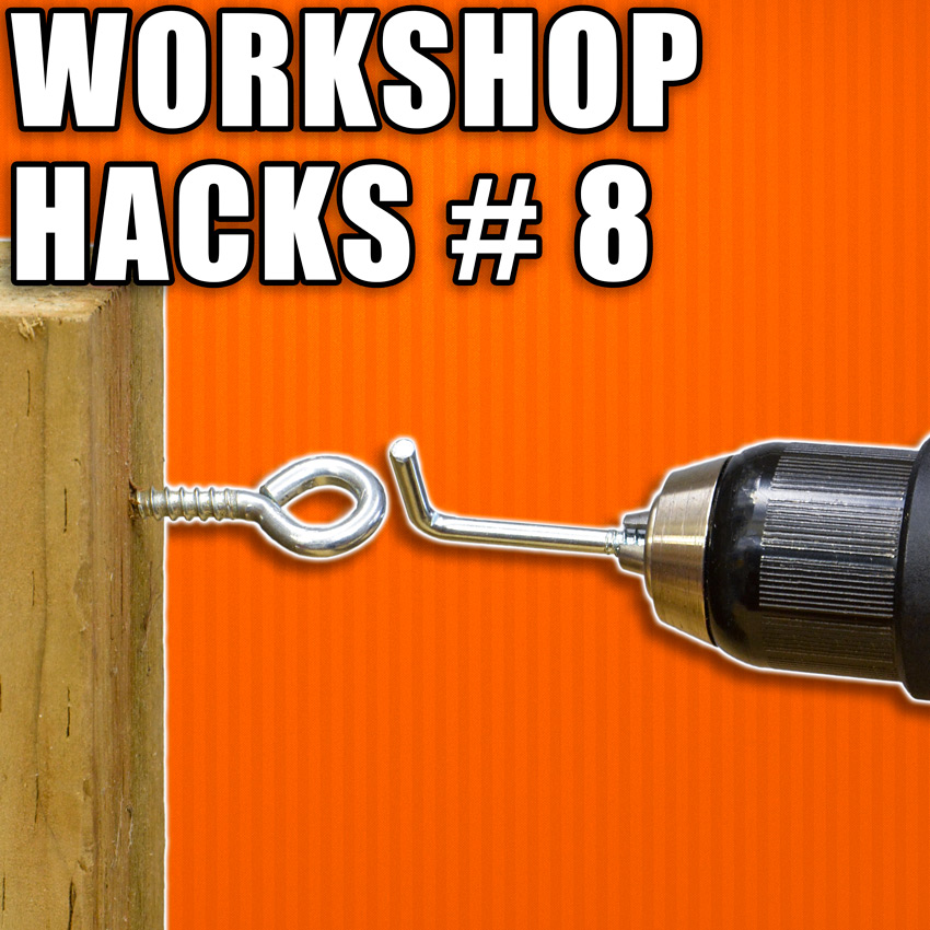Workshop Hacks Part 8: Woodworking Tips and Tricks